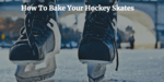 bake hockey skates