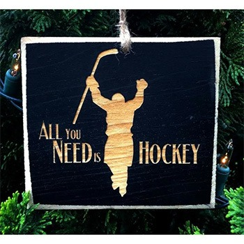 Painted Pastimes All You Need Is Hockey Ornament